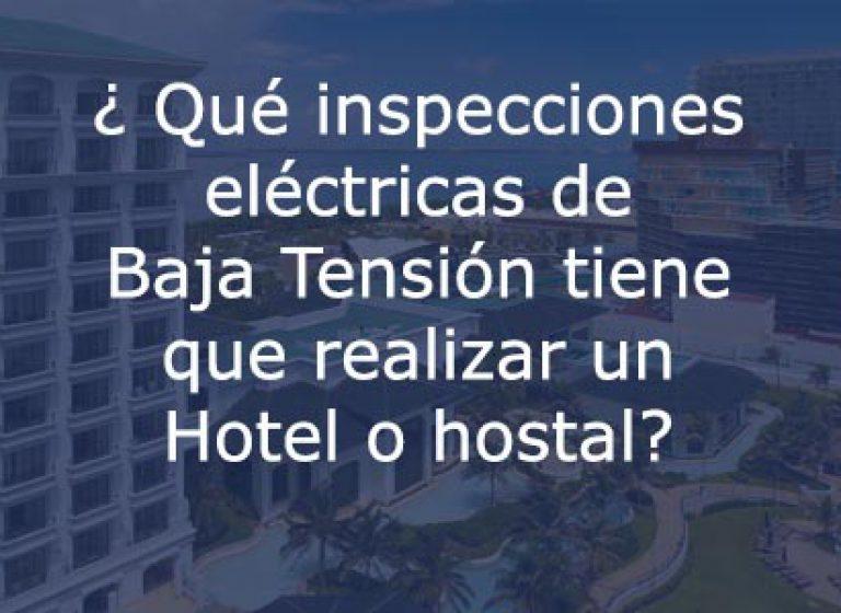 Inspección Baja Tensión Hoteles